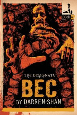 Bec (Demonata Series #4)