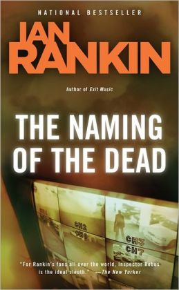 The Naming of the Dead (Inspector John Rebus Series #16)