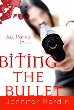 Biting the Bullet (Jaz Parks Series #3)
