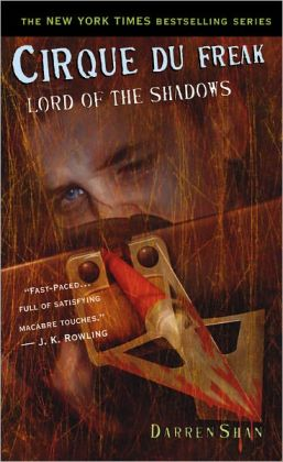Lord of the Shadows (Cirque Du Freak Series #11)