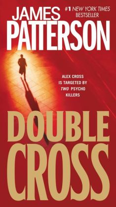 Double Cross (Alex Cross Series #13)