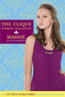 Massie (Clique Summer Collection Series #1)