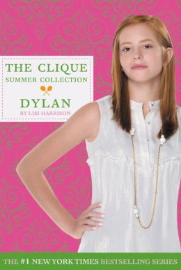 Dylan (Clique Summer Collection Series #2)