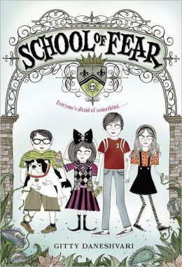 School of Fear (School of Fear Series #1)