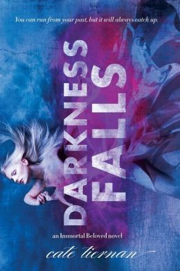 Darkness Falls (Immortal Beloved Series #2)