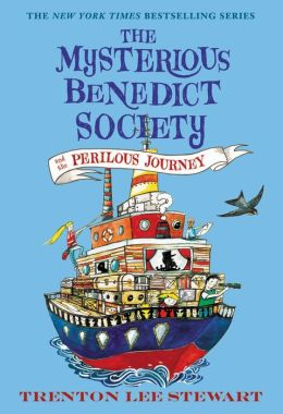 The Mysterious Benedict Society and the Perilous Journey (Mysterious Benedict Society Series #2)