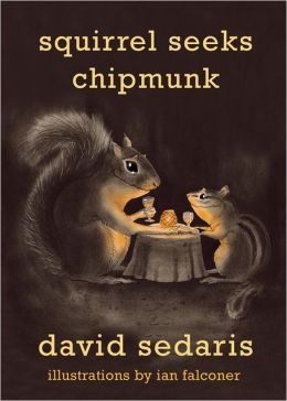 Squirrel Seeks Chipmunk: A Wicked Bestiary