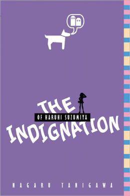 The Indignation of Haruhi Suzumiya (Haruhi Suzumiya Series #8)