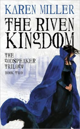 The Riven Kingdom (Godspeaker Series #2)