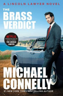 The Brass Verdict (Harry Bosch Series #14 & Mickey Haller Series #2)