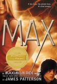 James Patterson - MAX (Maximum Ride Series #5)