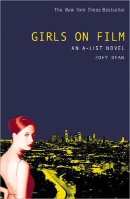 The A-List #2: Girls on Film: An A-List Novel