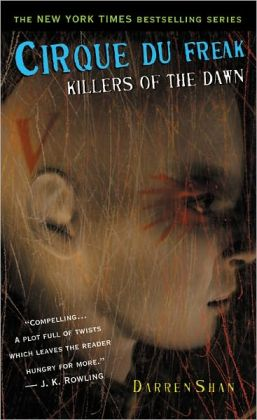 Killers of the Dawn (Cirque Du Freak Series #9)