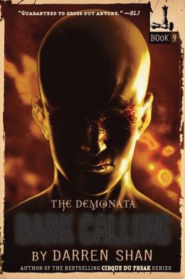 Dark Calling (Demonata Series #9)