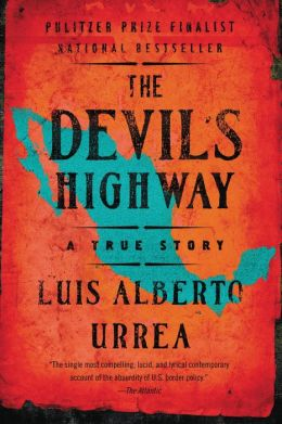 Devil's Highway: A True Story