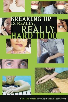 Breaking Up Is Really, Really Hard to Do (The Dating Game Series #2)