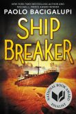 Book Cover Image. Title: Ship Breaker, Author: Paolo Bacigalupi