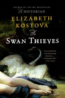 The Swan Thieves: A Novel