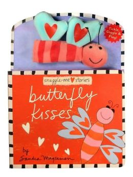 Butterfly Kisses (Snuggle-Me Stories Series)