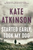 Started Early, Took My Dog (Jackson Brodie Series #4)
