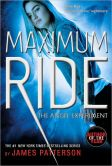 Book Cover Image. Title: The Angel Experiment (Maximum Ride Series #1), Author: James Patterson
