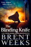 Book Cover Image. Title: The Blinding Knife (Lightbringer Series #2), Author: Brent Weeks