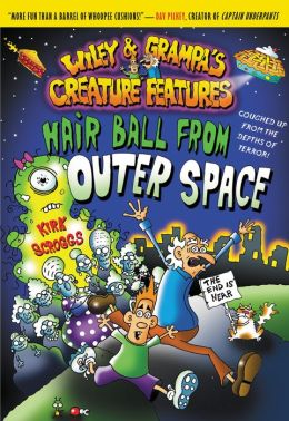 Wiley and Grampa #6: Hair Ball from Outer Space
