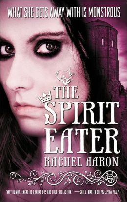 The Spirit Eater (Legend of Eli Monpress Series #3)