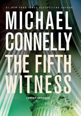 The Fifth Witness (Mickey Haller Series #4)