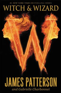 Witch and Wizard (Witch and Wizard Series #1)