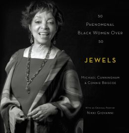 Jewels: 50 Phenomenal Black Women Over 50