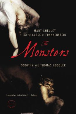 The Monsters: Mary Shelley and the Curse of Frankenstein