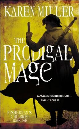 The Prodigal Mage (Fisherman's Children Series #1)