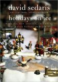 Book Cover Image. Title: Holidays on Ice, Author: David Sedaris