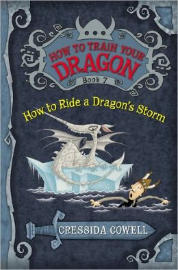 How to Ride a Dragon's Storm (How to Train Your Dragon Series #7)