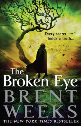 The Broken Eye (Lightbringer Series #3)