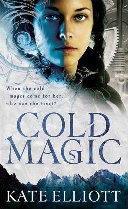 Cold Magic (Spiritwalker Trilogy #1)