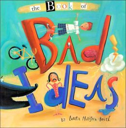 Book of Bad Ideas
