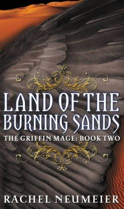 Land of the Burning Sands (Griffin Mage Series #2)