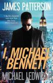 James Patterson - I, Michael Bennett (Michael Bennett Series #5)