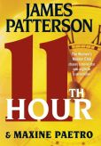 Book Cover Image. Title: 11th Hour (Women's Murder Club Series #11), Author: James Patterson