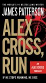 Book Cover Image. Title: Alex Cross, Run (Alex Cross Series #20), Author: James Patterson