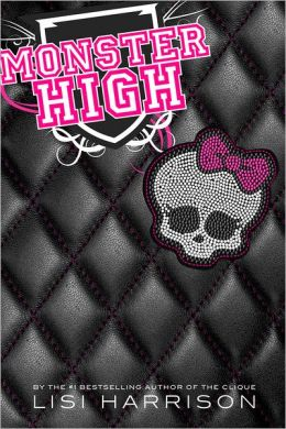 Monster High (Monster High Series #1)