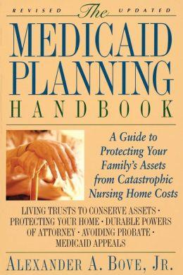 Medicaid Planning Handbook, The