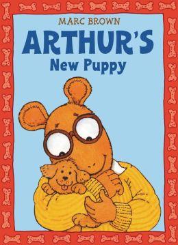 Arthur's New Puppy: An Arthur Adventure