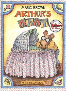 Arthur's Baby (Arthur Adventures Series)