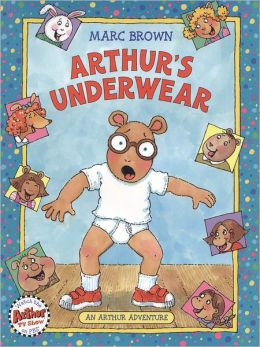 Arthur's Underwear (Arthur Adventures Series)