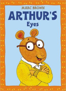 Arthur's Eyes: An Arthur Adventure