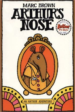 Arthur's Nose (Arthur Adventures Series)