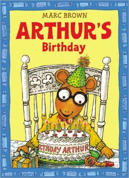 Arthur's Birthday (Arthur Adventures Series)